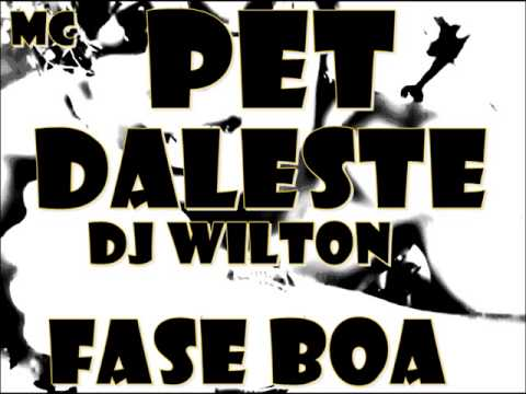MC PET MC DALESTE - FASE BOA ( DJ WILTON ) LANAMENTO 2013