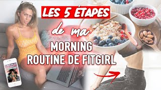 MA MORNING ROUTINE SPÉCIAL FITGIRL (en 5 étapes) - Justine GALLICE