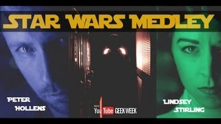 Lindsey Stirling & Peter Hollens - Star Wars Medley