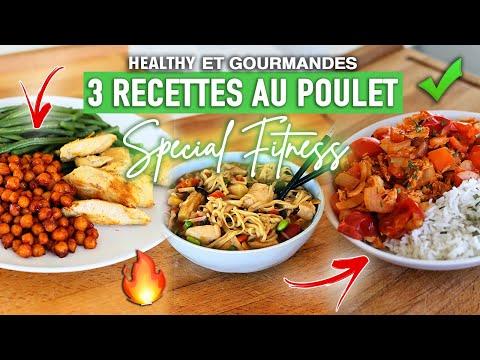 3 recettes HEALTHY à basse de poulet   RAPIDES & FACILES