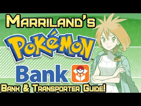 Pokémon Bank & Poké Transporter!