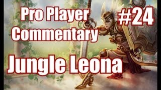Season 3 Leona Jungle High Elo Gameplay Commentary Ft.DB