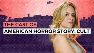 Meet The Cast Of American Horror Story: Cult