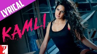 KAMLI Full Song With Lyrics DHOOM:3