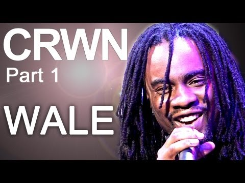 CRWN w/ Elliott Wilson Ep. 3 Pt. 1 - Wale's Not Afraid to be Great