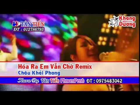 Karaoke HD  Hóa Ra Em Vẫn Chờ Remix   Châu Khải Phong Full Beat cut part6