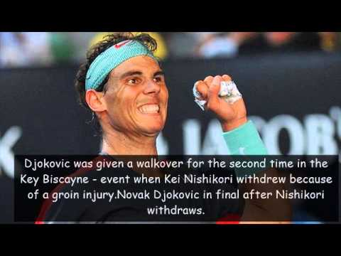 Rafael Nadal-Novak Djokovic in Miami final after two semi-final walkovers.
