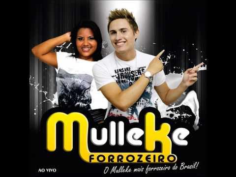 MULLEKE FORROZEIRO- SAUDADES EU TENHO TODA HORA