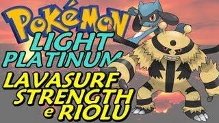 Pokémon Light Platinum (Detonado Parte 19) Lavasurf