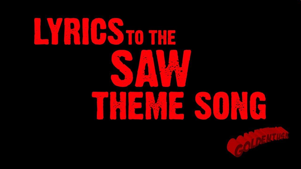 SAW Theme Song Lyrics - YouTube