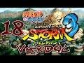 Naruto Shippuden: Ultimate Ninja Storm 3 Full Burst ( Jugando ) ( Parte 18 ) #Vardoc1 En Español