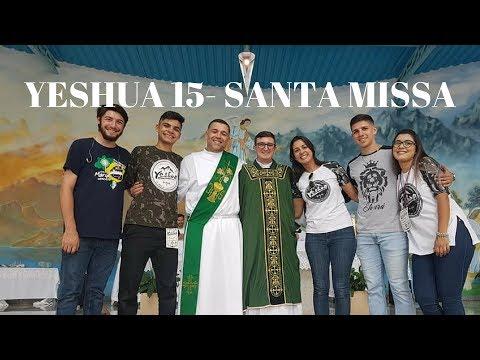 15° Yeshua | Parte 2 | Santa Missa | Padre Júlio Campos | 21.01.2018 | ANSPAZ