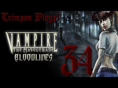 Vampire the Masquerade: Bloodlines l Part 34 l Hello Hollywood!
