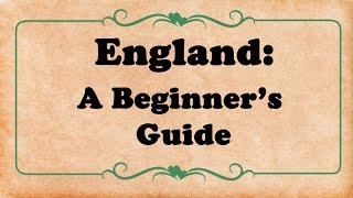 How to England for Beginners