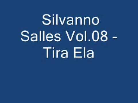 Silvanno Salles Vol 08   Tira Ela