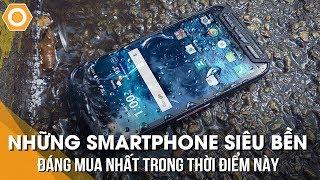 Những Smartphone siêu bền, rơi không vỡ, giá rẻ đáng mua nhất!