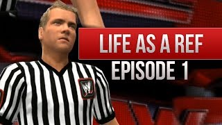 "WWE 2K14 Story ""Life As A Ref"" (Episode 1)"