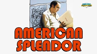 AMERICAN SPLENDOR Movie Review by the COMIC BOOK SYNDICATE