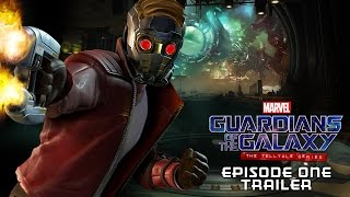 Marvel's Guardians of the Galaxy: The Telltale Series - 1. Epizód Trailer