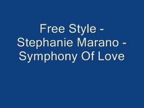Freestyle - Stephanie Marano - Symphony Of Love