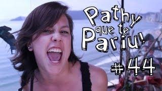 Hao123-Pathy que te Pariu 44 - BBB e Tio Gordo Chato #PQTP