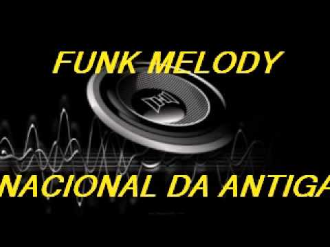 Funk Melody Nacional das Antigas - DJ Fabbio
