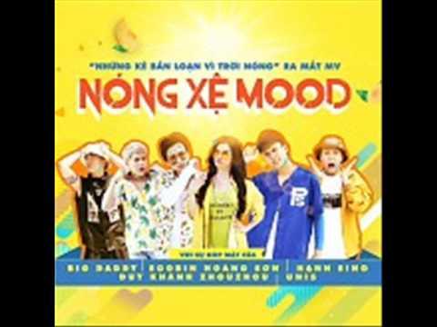 02 Nong Xe Mood (Beat) - BigDaddy Ft. Soobin Hoang Son Ft. Hanh Sino (Album Nong Xe Mood) (Single)