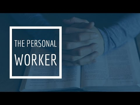 (5) The Personal Worker - The Soulwinner, Part 1