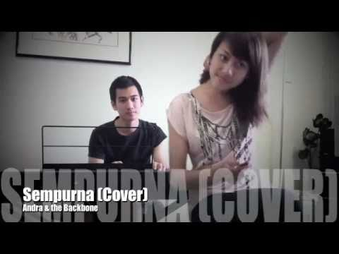 Sempurna - Andra And The Backbone (Cover with piano accompaniment)