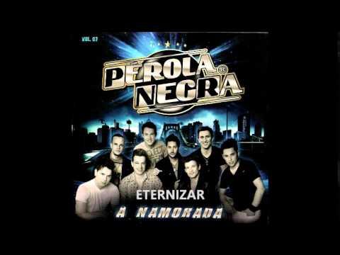 PÉROLA NEGRA VOL 07 A NAMORADA CD COMPLETO