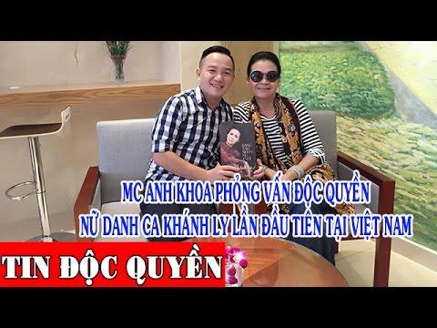 MC Anh Khoa phỏng vấn độc quyền Nữ Danh Ca Khánh Ly lần đầu tiên tại Việt Nam