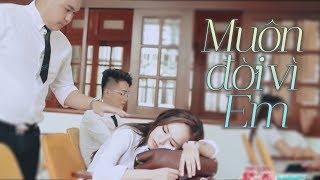 Wendy Thảo - Muôn Đời Vì Em [MV]