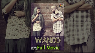 Wandd Latest Punjabi Movies 2014 New Full Popular