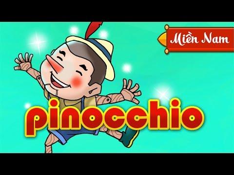 Chú Bé Người Gỗ Pinocchio |Truyen Co Tich Cho Be | Giọng Miền Nam