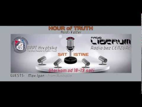 HOUR of TRUTH 9 - OPPT Croatia & Radio Liberum 20.08.2013.