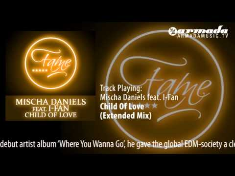 Mischa Daniels feat. I-Fan - Child Of Love (Extended Mix)