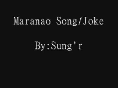maranao song/joke by:sung'r
