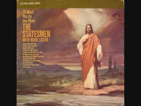 The Statesmen Quartet - I'll meet you by the River