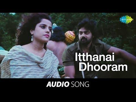 Ithanai Dhooram song