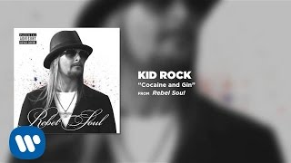 Kid Rock - Cocaine and Gin