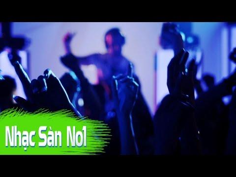 Nonstop 2016 - Nhạc Sàn Cực Mạnh 2016 Hay Nhất Thế Giới Hiện Nay ♫ Sự Kết Hợp Phiêu Ảo Remix Lên Đê