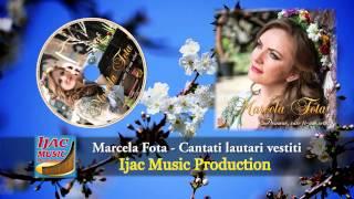 Marcela Fota Cantati Lautari Vestiti NOU 2014