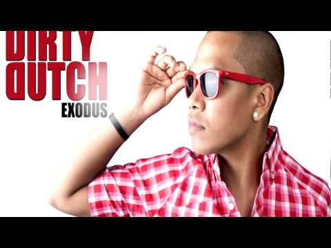 Dirty Dutch Exodus mixed by DJ Chuckie