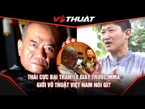 Thái Cực Quyền thất bại trước MMA, giới võ thuật Việt Nam nói gì?