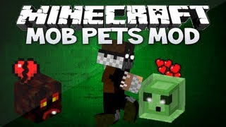 Minecraft: Mob Pets Mod TAME AND GROW SLIMES, BEFRIEND