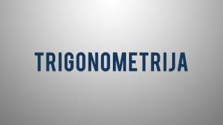 Kaj je trigonometrija?
