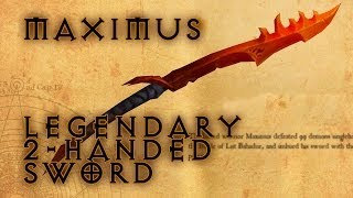 Bajheera MAXIMUS: Legendary 2-Handed Sword Diablo III