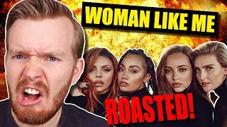 """""""Woman Like Me"""" by Little Mix ROASTED!"""