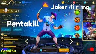 [Gcaothu] Trận đấu ăn Pentakill 1 cân 5 đẳng cấp trước sức mạnh Joker - Xạ thủ Mới đi rừng Bá Đạo