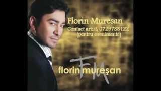 FLORIN MURESAN IUBIREA E UNICUL DAR ( 0729788122)